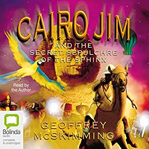 Cairo Jim and the Secret Sepulchre of the Sphinx Audiobook