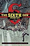 The Sixth Gun Vol. 2: Deluxe Edition