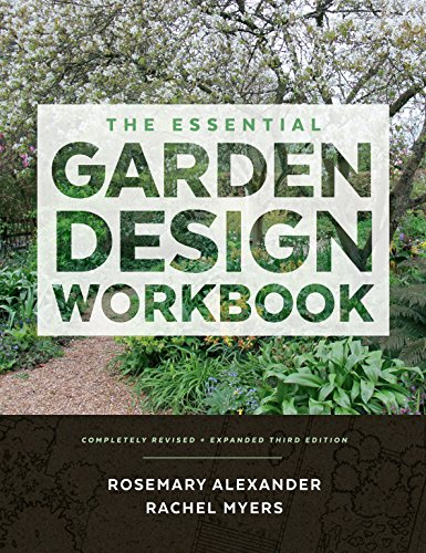 The Essential Garden Design Workbook: Completely Revised and - Garden Landscape Designs