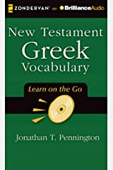New Testament Greek Vocabulary (Learn on the Go)