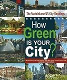 How Green Is Your City?, Warren Karlenzig, 0865715955