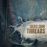 61Kk%2BEF7VlL. SL160  - Sheryl Crow - Threads (Album Review)