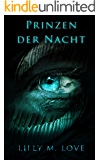 Prinzen der Nacht (Volume II) (Die Traumdämonen-Saga 2)