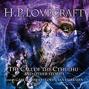 The Call of the Cthulhu and Other Stories Audiobook