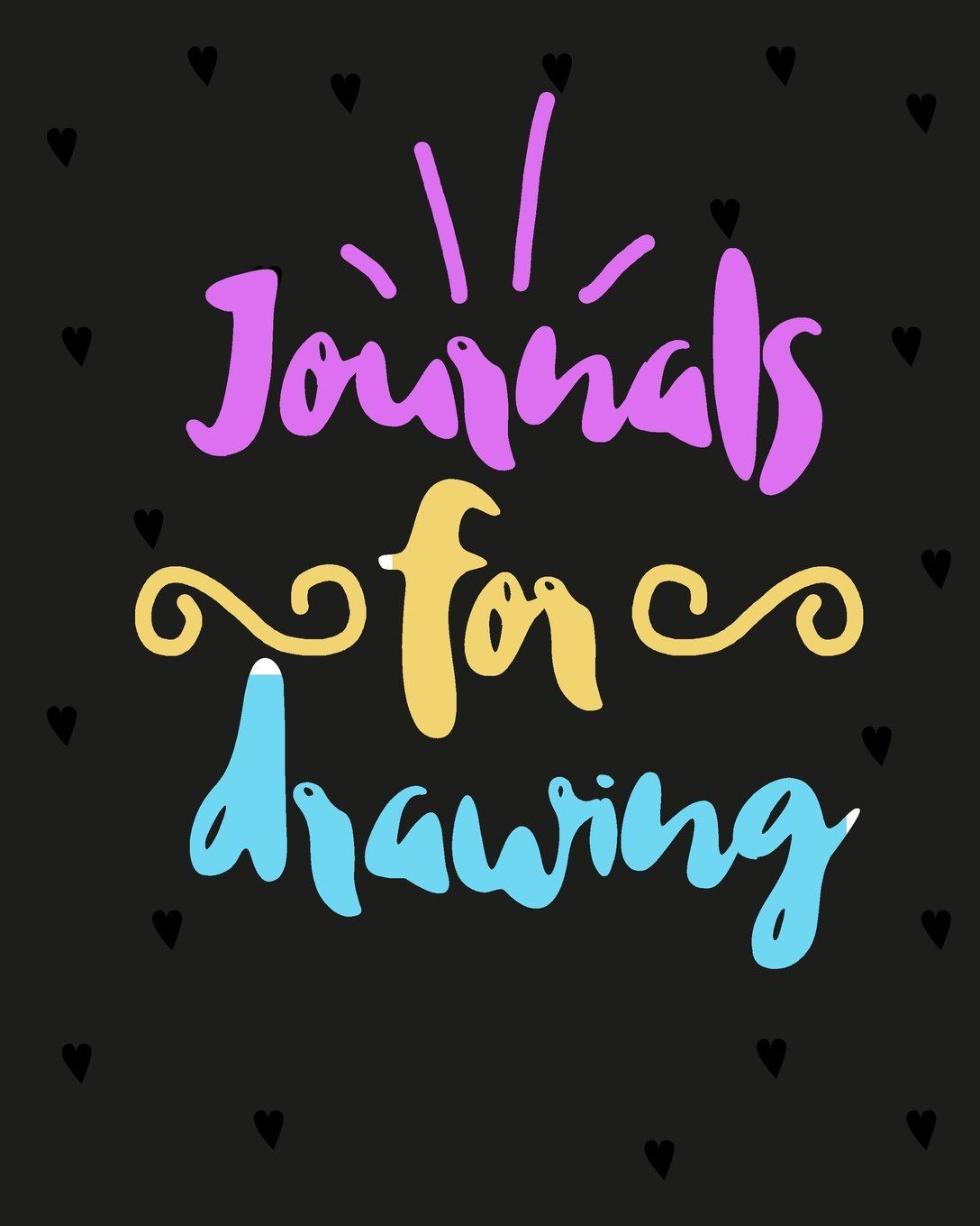 Journals For Drawing: Blank Journals To Write In, Doodle In, Draw In Or Sketch In, 8