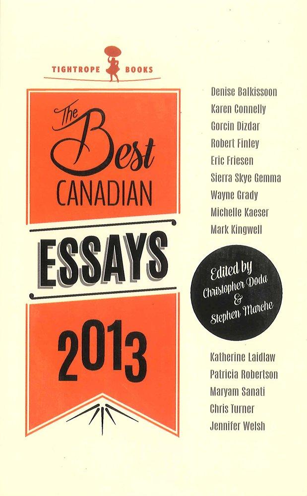 Best Canadian Essays 2013