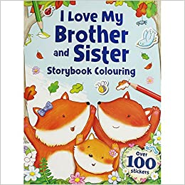 I Love My Brothers And Sisters Colouring Sticker Story