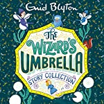 The Wizard's Umbrella Story Collection | Enid Blyton
