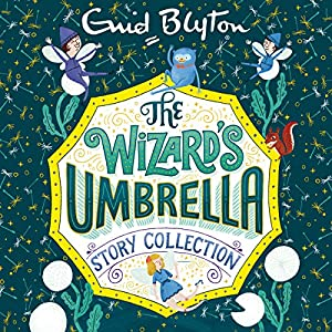 The Wizard's Umbrella Story Collection Audiobook