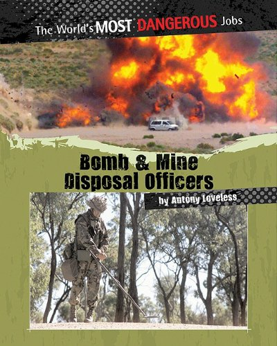 Bomb and Mine Disposal Officers (The World's Most Dangerous Jobs) (10 Most Dangerous Places In The World)