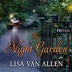 The Night Garden | Lisa Van Allen