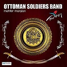 Ottoman Soldiers Band (Mehter Marşları)