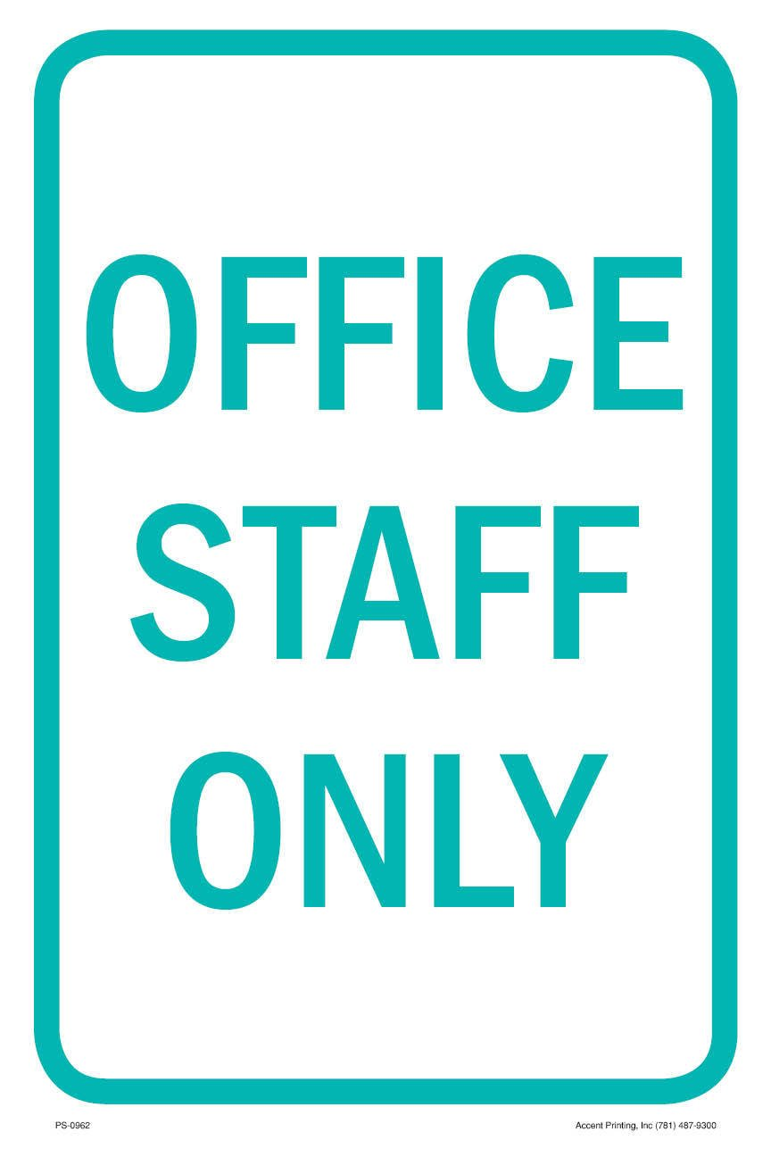 Office Staff Only Parking Sign, 12''w x 18''h, Metal Full Color