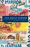The Daily Mirror, David Lehman, 0684864932