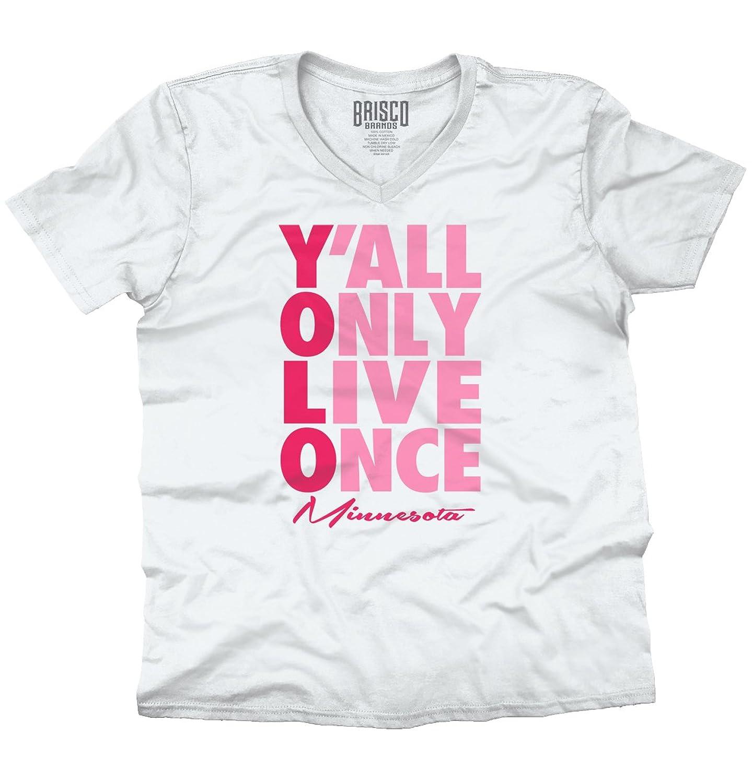 YOLO Ya'll Only Live Once Minnesota Funny V-Neck T-Shirt