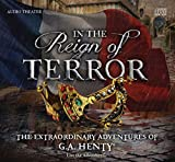 img - for In the Reign of Terror - The Extraordinary Adventures of G.A. Henty book / textbook / text book