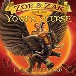 Zoe & Zak and the Yogi's Curse (Volume 2)   Lars Guignard