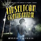 Tinseltown Confidential: Hollywood's Garden of Allah Novels, Book 7 Hörbuch von Martin Turnbull Gesprochen von: Daniel David Shapiro
