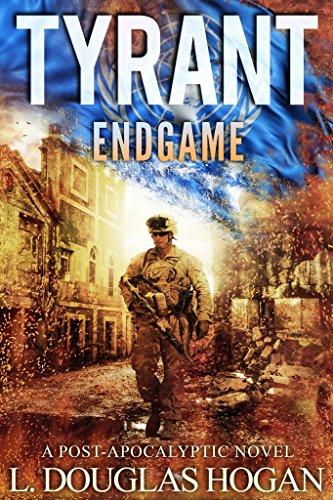 Tyrant: Endgame (Book 3) by [Hogan, L. Douglas]