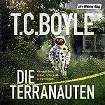 Die Terranauten | T. C. Boyle