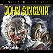 Das Todeskabinett (John Sinclair Classics 32)   Jason Dark
