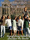 American Universities: Brave New World