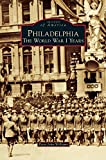 img - for Philadelphia: The World War I Years book / textbook / text book