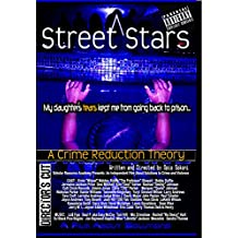 Street Stars: A Crime Reduction Theory