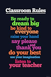 Classroom Rules Be Ready to Dream Big Educational Rules Teacher Supplies for Classroom School Decor Teaching Toddler Kids Elementary Learning Decorations Cool Wall Decor Art Print Poster 12x18