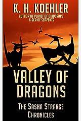 Valley of Dragons (The Sasha Strange Chronicles Book 3) Kindle Edition