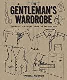 vintage clothing patterns - The Gentleman's Wardrobe: Vintage-Style Projects to Make for the Modern Man