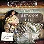Death on Beacon Hill : Nell Sweeney Mystery Series, Book 3 | P.B. Ryan
