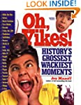 Oh, Yikes!: History's Grossest Moments