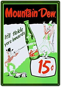 Mountain Dew Soda 15 Cents Tin Sign Metal Wall Signs Hall Garage Poster TIN Sign 7.8X11.8 INCH