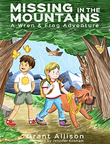 Tree Frog Crystal - Missing in the Mountains (The Adventures of Wren and Frog Book 1)