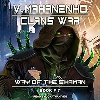 Amazon com: Clans War: Way of the Shaman Series, Book 7