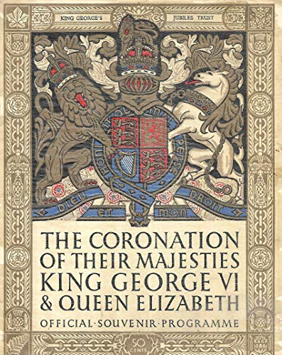 THE CORONATION OF THEIR MAJESTIES KING GEORGE VI & QUEEN ELIZABETH: OFFICIAL SOUVENIR ()