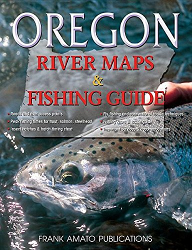 (Oregon River Maps & Fishing Guide)