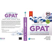 The Pearson Guide to GPAT & Other Entrance Examination in Pharmacy 2019 (Jan 2018 Paper Included)