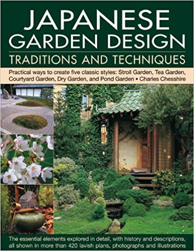 Japanese Garden Design Traditions and Techniques Amazoncouk