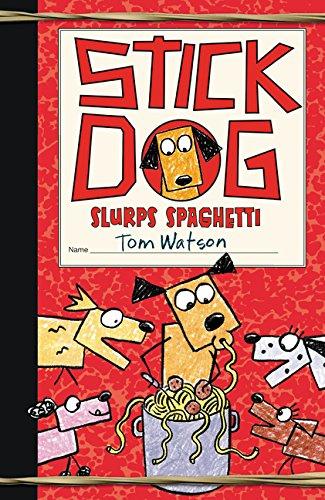 Stick Dog Slurps Spaghetti ()