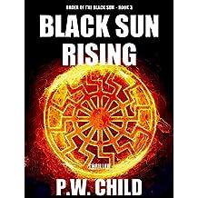 Black Sun Rising (Order of the Black Sun Series Book 3)