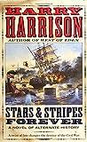 Stars & Stripes Forever (Stars & Stripes, Book 1)