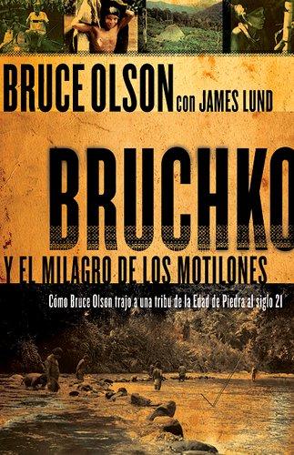 Bruchko Y El Milagro Motilone (Spanish Edition) (Spanish) Paperback – June 22, 2007