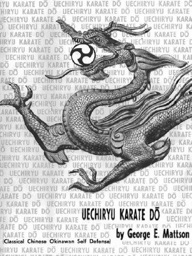 Uechi-ryu Karate Do (Secrets and Steps to Mastering Uechi-ryu)