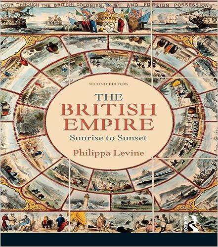 Amazon the british empire sunrise to sunset ebook philippa amazon the british empire sunrise to sunset ebook philippa levine kindle store gumiabroncs Choice Image
