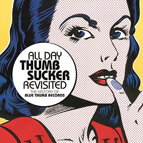 All Day Thumbsucker Revisited ...