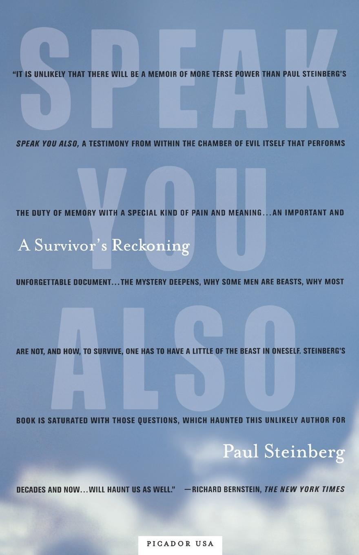 Speak You Also: A Survivor's Reckoning