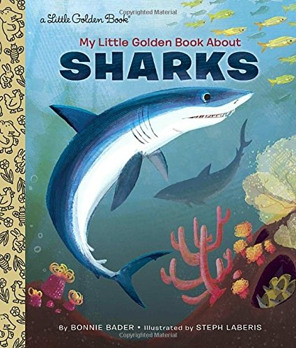 My Little Golden Book About Sharks [Bonnie Bader] (Tapa Dura)