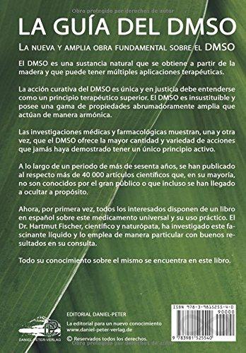 La Guía del DMSO: El conocimiento oculto de la naturaleza para la sanacíones: Amazon.es: Hartmut Fischer, Esther Rodrigo y Rodriguez de Lázaro: Libros
